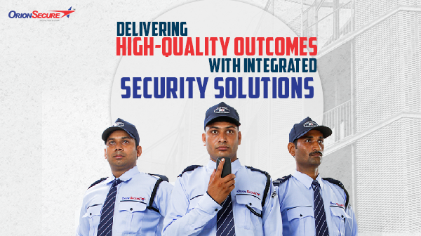 Delivering High-quality Outcomes With Integrated Security Solutions