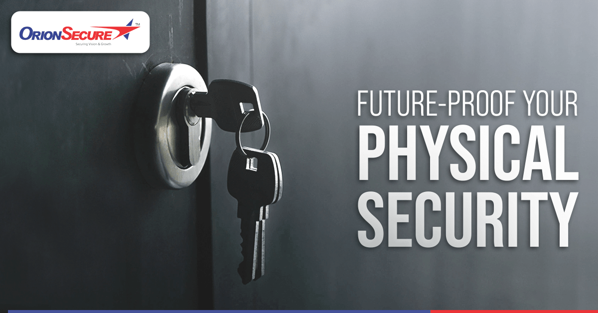 Future-Proof Your Physical Security