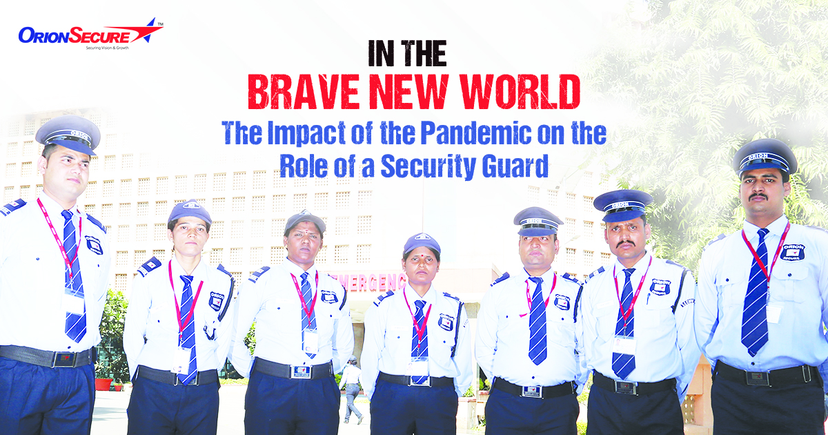In the Brave New World: the Impact of the Pandemic on the Role of a Security Guard